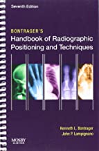 Bontrager's Handbook of Radiographic Positioning and Techniques