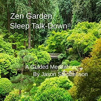 Zen Garden Sleep Talk-Down: A Guided Meditation