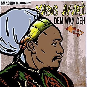 Dem Way Deh