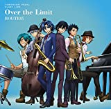 Over the Limit 歌詞
