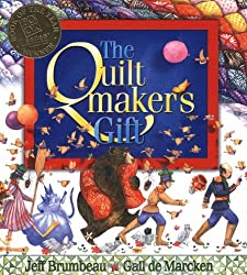 """The Quiltmaker's Gift"" A book about giving for Children"