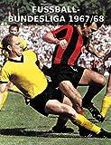 FUSSBALL-BUNDESLIGA 1967/68
