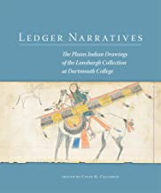 Ledger Narratives: The Plains Indian Drawings in the Mark Lansburgh Collection at Dartmouth College: 08