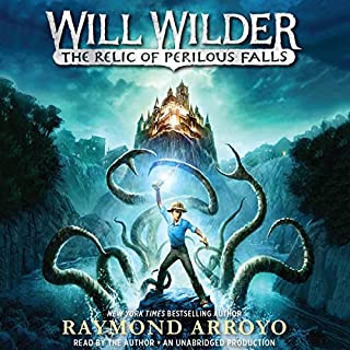 Will Wilder: The Relic of Perilous Falls                   By:                                                                                                                                 Raymond Arroyo                               Narrated by:                                                                                                                                 Raymond Arroyo                      Length: 7 hrs and 54 mins     145 ratings     Overall 4.7