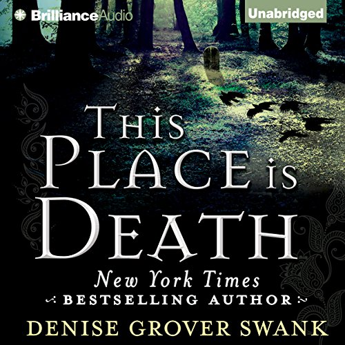 This Place Is Death Audiobook By Denise Grover Swank cover art