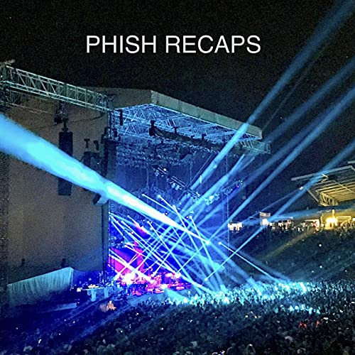 Phish Recaps Podcast By Justin Bruce cover art