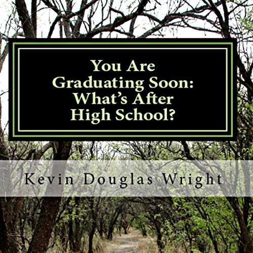 You Are Graduating Soon: What's After High School? audiobook cover art