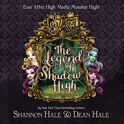 Monster High/Ever After High: The Legend of Shadow High cover art