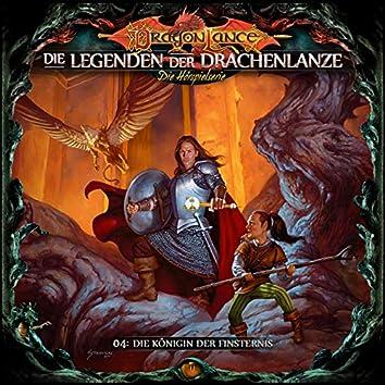 Die Legenden der Drachenlanze Folge 4: Die Königin der Finsternis