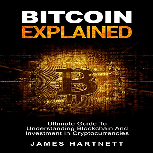 Bitcoin Explained audiobook cover art