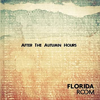 After the Autumn Hours
