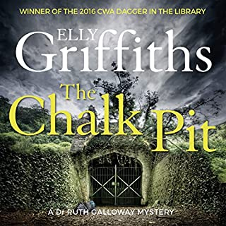 The Chalk Pit     The Dr Ruth Galloway Mysteries 9              By:                                                                                                                                 Elly Griffiths                               Narrated by:                                                                                                                                 Jane McDowell                      Length: 9 hrs and 59 mins     963 ratings     Overall 4.4