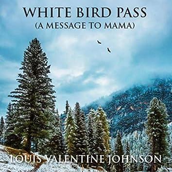 White Bird Pass