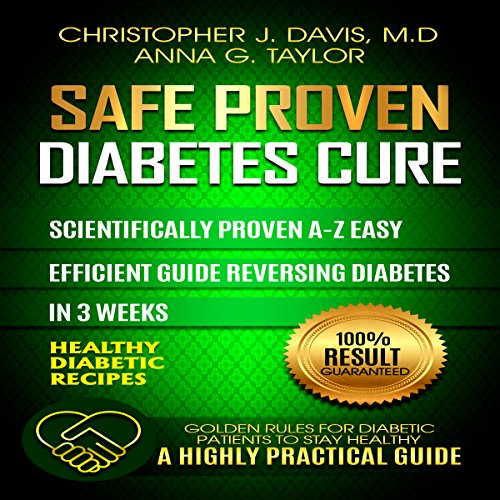 Diabetes: Safe and Proven Diabetes Cure audiobook cover art