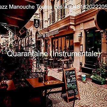 Quarantaine (Instrumentale)