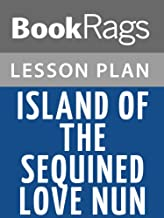 Lesson Plans Island of the Sequined Love Nun