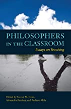 Philosophers in the Classroom: Essays on Teaching