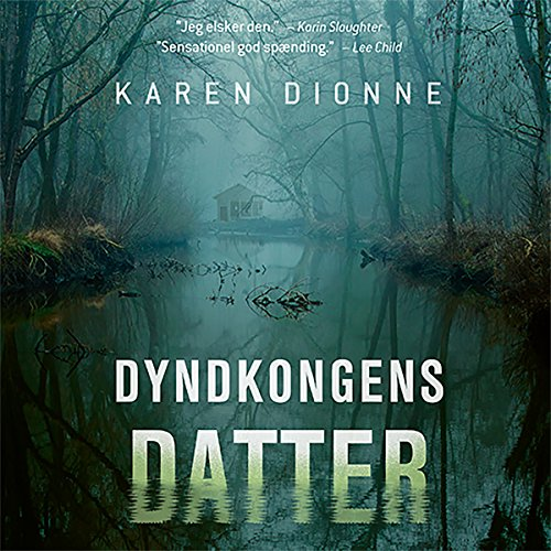 Dyndkongens datter                   By:                                                                                                                                 Karen Dionne                               Narrated by:                                                                                                                                 Iben Haaest                      Length: 9 hrs and 45 mins     1 rating     Overall 3.0