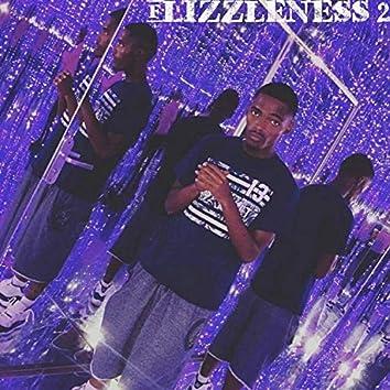 Flizzleness 2