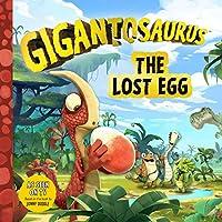 Gigantosaurus: The Lost Egg