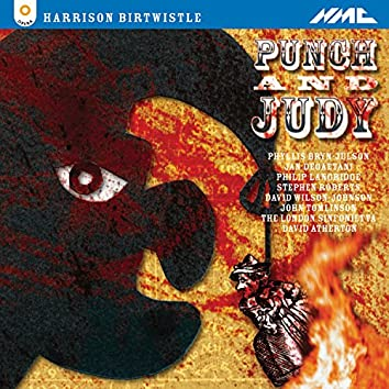 Harrison Birtwistle: Punch and Judy