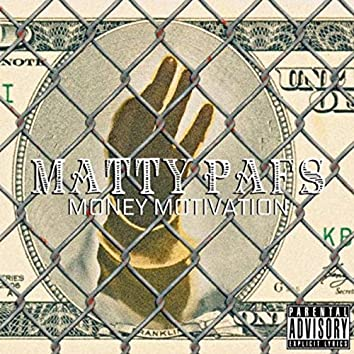 Money Motivation - EP