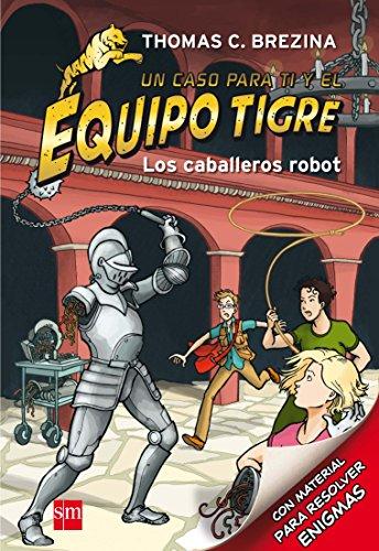 Los caballeros robot (Equipo tigre)