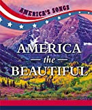 America the Beautiful (America's Songs)