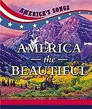 America the Beautiful (America's Songs)