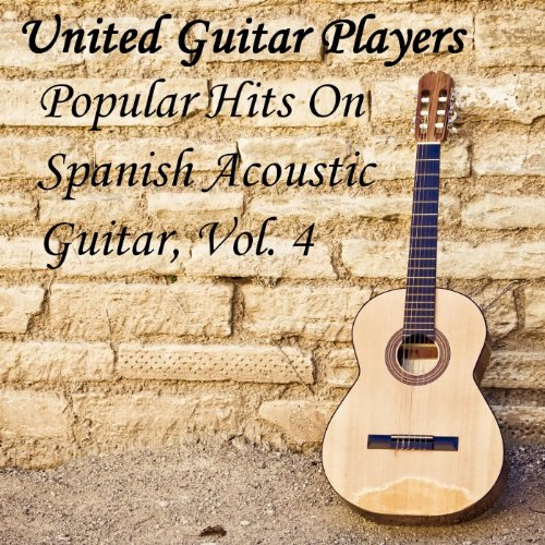 Popular Hits On Spanish Acoustic Guitar, Vol. 4