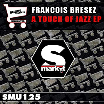A Touch Of Jazz EP