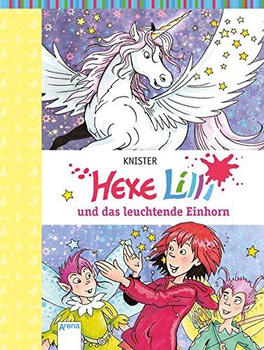 Hexe Lilli und das leuchtende Einhorn