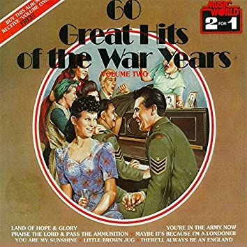 60 Great Hits of the War Years - Vol. 2