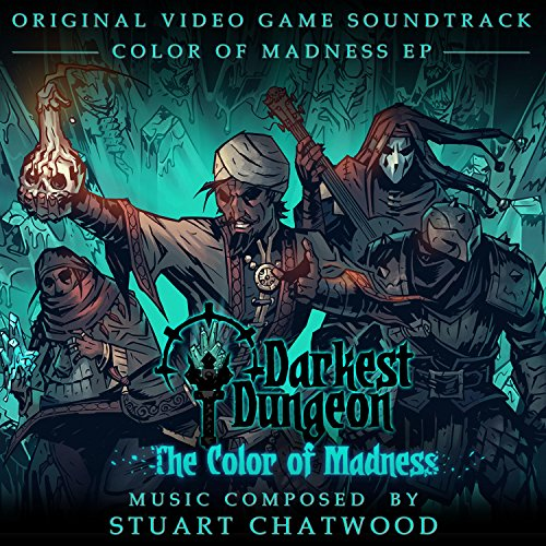Darkest Dungeon Color of Madness DLC (Original Soundtrack)