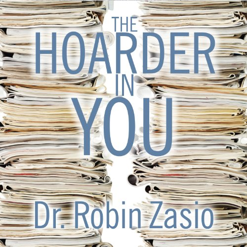 The Hoarder in You audiobook cover art