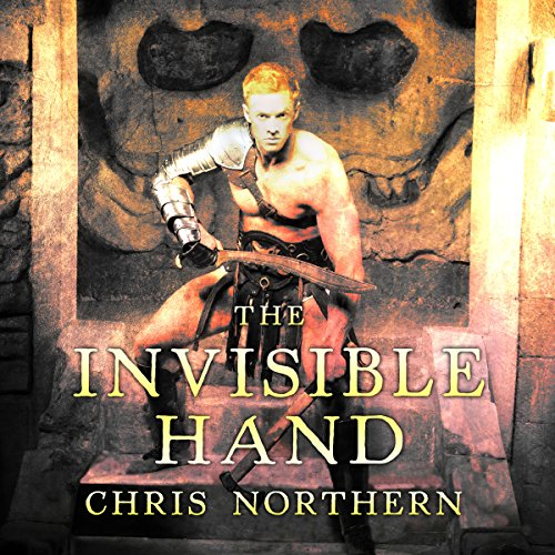 The Invisible Hand     The Price of Freedom, Book 3              By:                                                                                                                                 Chris Northern                               Narrated by:                                                                                                                                 Matt Franklin                      Length: 13 hrs and 40 mins     8 ratings     Overall 4.9