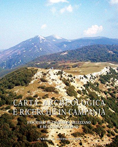 Archeologia e ricerche in Campania. Fasc. 10. Comuni di Melizzano e di Frasso Telesino.