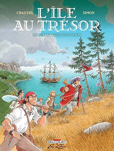 L'Île au trésor, de Robert Louis Stevenson - Intégrale