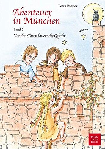 Vor den Toren lauert die Gefahr (Abenteuer in München)