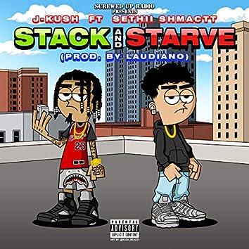 Stack & Starve (feat. Sethii Shmactt)
