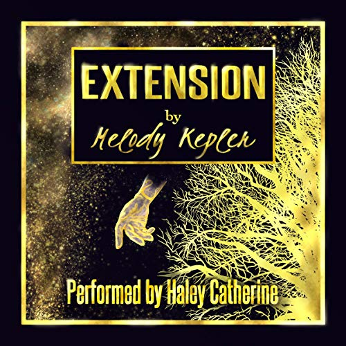 Extension Audiobook By Melody Kepler cover art