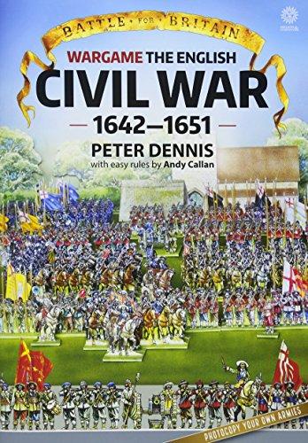 Battle for Britain: Wargame The English Civil Wars 1642-1651