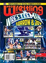Pro Wrestling Illustrated Magazine-August 2017: Wrestlemania 33-The Real Winners & Losers; Hall of Fame Class of 2017; 2017 PWI Poll; International ... plus many more of your favorite Superstars!