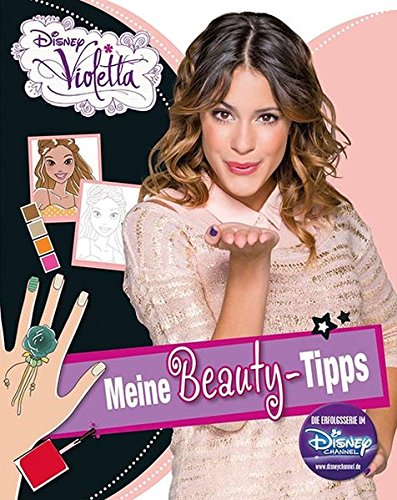 Disney Violetta - Meine Beauty Tipps: Mit coolen Stickern