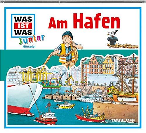 Was ist was Junior Hoerspiel-CD: Am Hafen: Mit lustigen Reimen und Liedern!