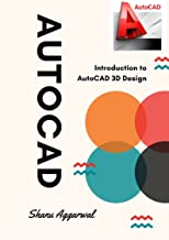 AutoCAD: Introduction to AutoCAD 3D Design (3D modelling Book 2) (English Edition)