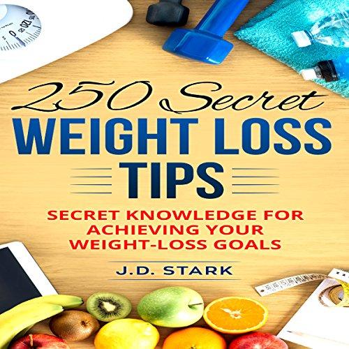 250 Secret Weight Loss Tips audiobook cover art