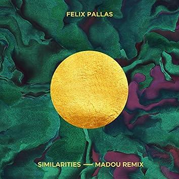 Similarities (Madou Remix)