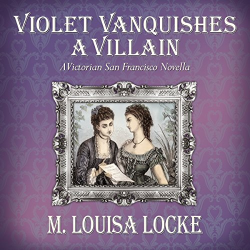 Violet Vanquishes a Villain audiobook cover art