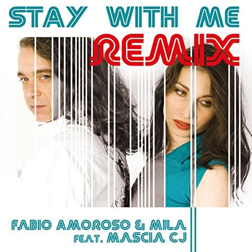 Fabio Amoroso & Mila feat. Mascia CJ